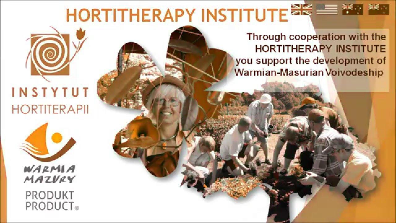 Hortitherapy Institute Zofia Wojciechowska Mrągowo