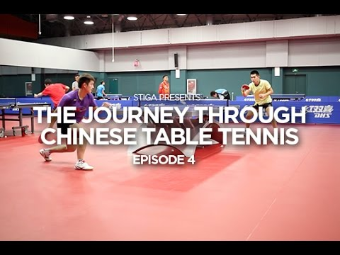 STIGA Presents The Journey Through Chinese Table Tennis - Episode 4