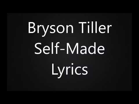 Bryson Tiller - Self Made Lyrics