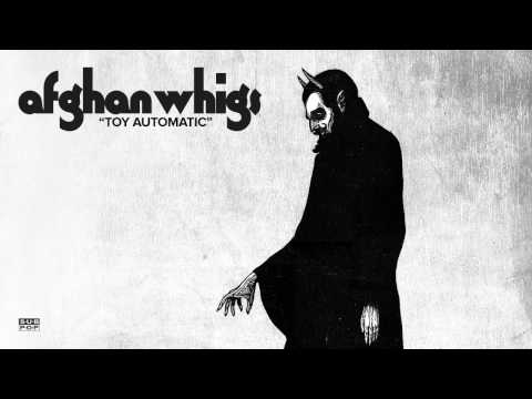 The Afghan Whigs - Toy Automatic