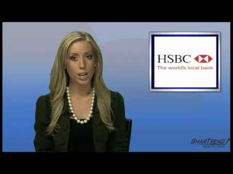 News Update: HSBC Holdings (NYSE:HBC) Trying To Enter New U.S. Markets, Expand In Others