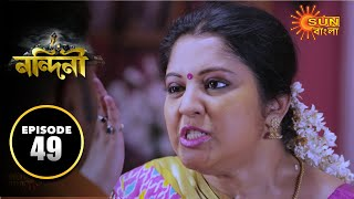 Nandini - Episode 49 | 15th Oct 2019 | Sun Bangla TV Serial | Bengali Serial