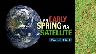 An Early Spring via Satellite