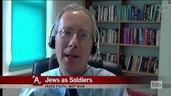 Derek Penslar: Jews as Soldiers