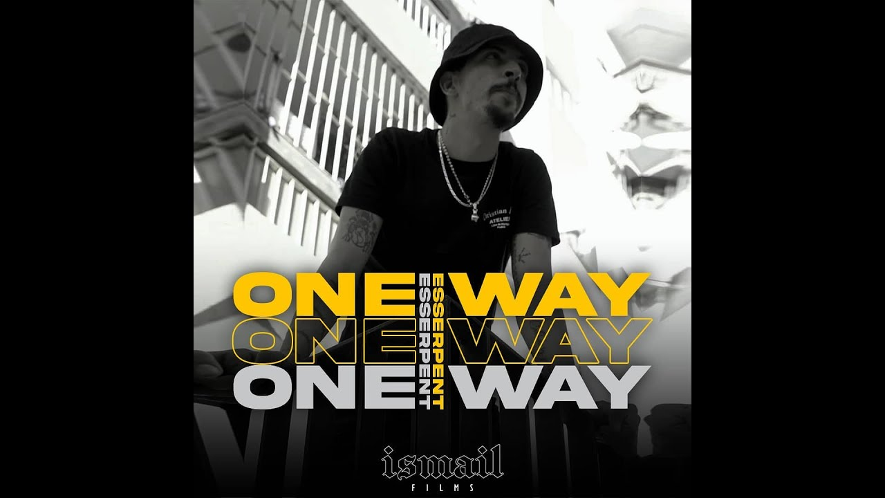 Esserpent - ONE WAY - ( Outro )