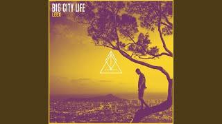 Big City Life (Tropical Version)