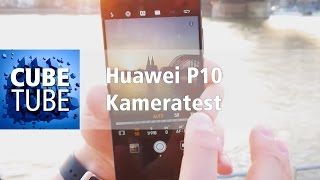 Huawei P10 Kamera Test (deutsch HD)