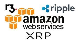 XRP - Amazon/R3/Ripple/FED/SEC