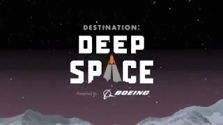 FIRST Robotics Competition DESTINATION: DEEP SPACE Presented By The Boeing Company Season Teaser