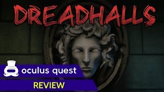 Dreadhalls Review | Oculus Quest