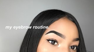 MY UPDATED EYEBROW ROUTINE (IN-DEPTH) 2017