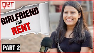 How to RENT a GIRLFRIEND in INDIA ? | Delhi Girls Open Talk | Dating & Tinder | Quick Reaction Team