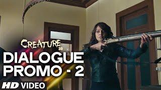 Creature 3D Dialogue Promo - 2 | Bipasha Basu | Imran Abbas | T-series