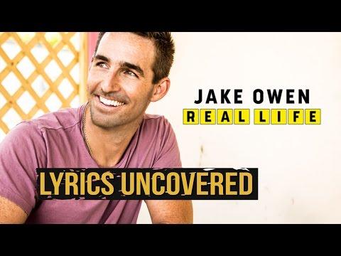 Jake Owen's 'Real Life' - Lyrics Uncovered