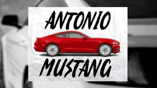 Antonio - MUSTANG (Official Audio)
