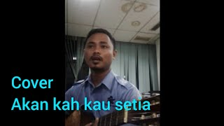 Akankah Kau Setia Dcozt Band cover by bagas.mp3