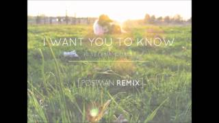 I Want You To Know ft. Selena Gomez (Postman Remix)