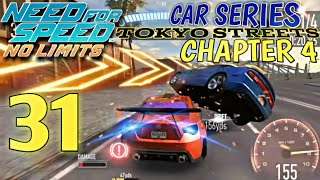 NEED FOR SPEED NO LIMITS - Car Series : Tokyo Streets - Chapter 4 | Episode 31