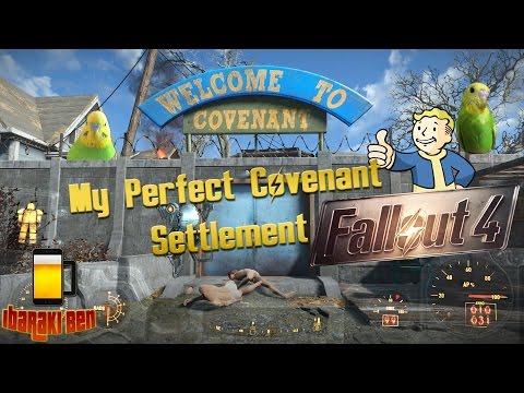Fallout 4 - Perfect Covenant Settlement