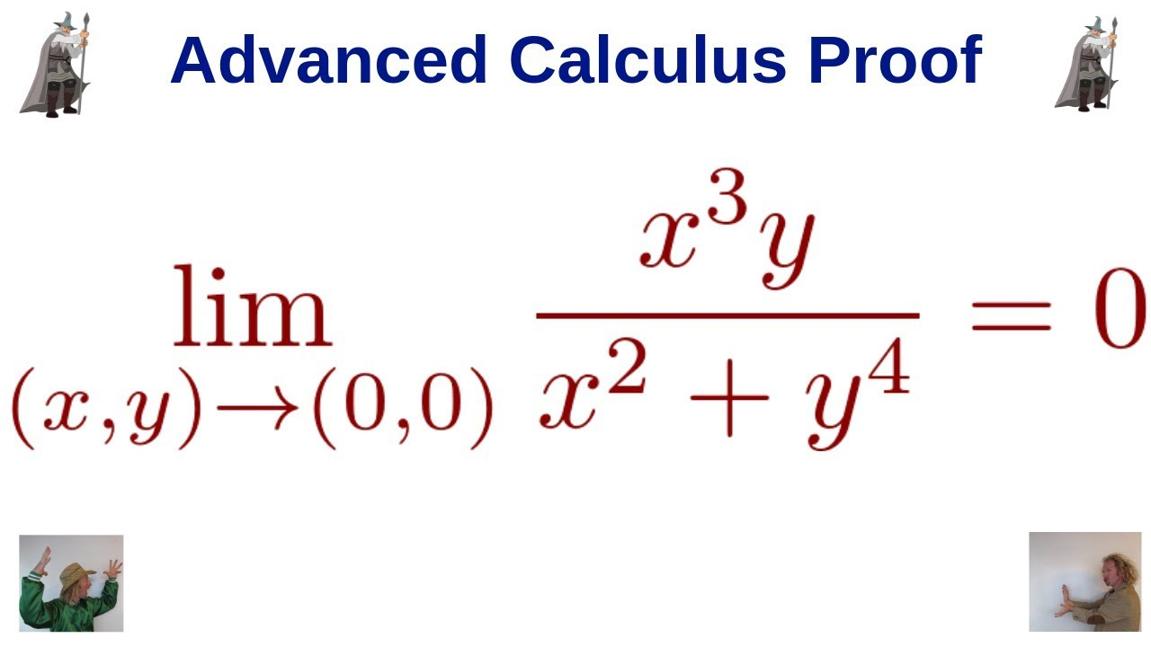 How to Write a Delta Epsilon Proof for the Limit of a Function of Two  Variables - Advanced Calculus