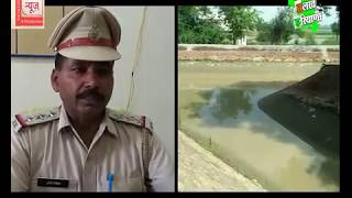 दादरी जिले की  इंदिरा कैनाल नहर में  डूबने से एक छात्र की मौत
