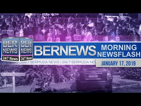 Bernews Newsflash For Thursday, January 17, 2019