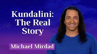 Kundalini: The Real Story