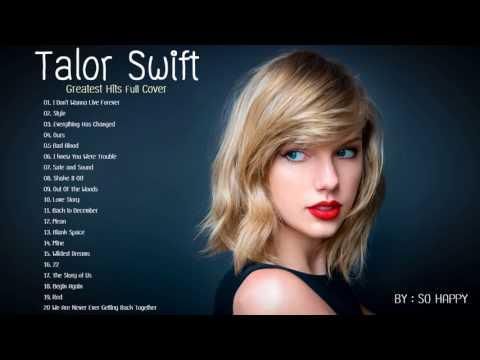 Talor Swift Greatest Hits Full Cover 2017 -  Best of Talor Swift
