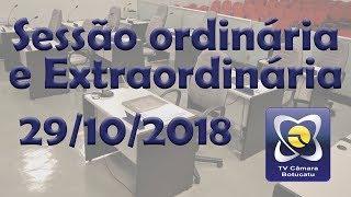 Sessão ordinária e extraordinária 29/10/2018
