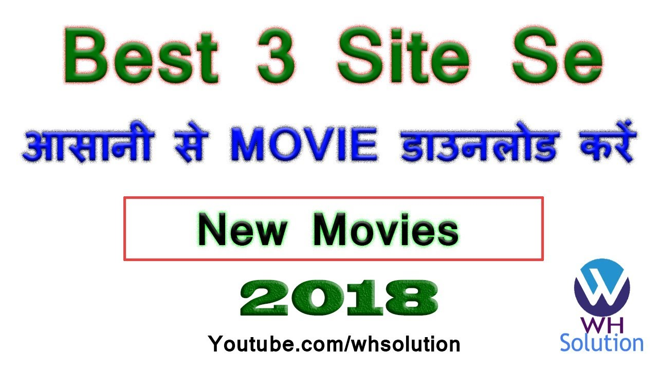 Download Best 3 Site For Downloading Latest Hollywood Bollywood Movies [Hindi / Urdu]