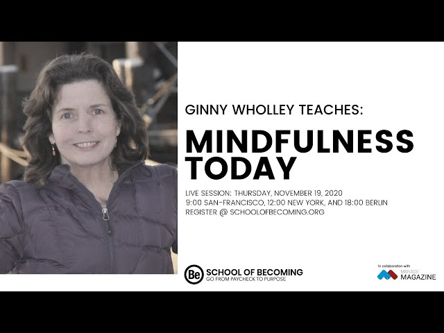Mindfulness Today with Ginny Wholley