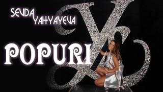 Sevda Yahyayeva - Popuri