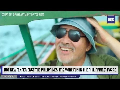 DOT new 'Experience the Philippines, It's more fun in the Philippines' TVC Ad