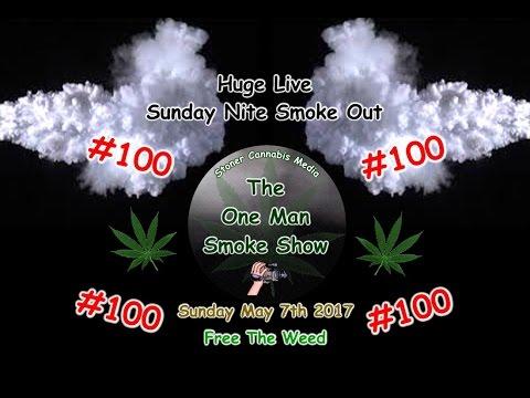 "Gigantic ""Live"" Sunday Nite Smoke Show #100"