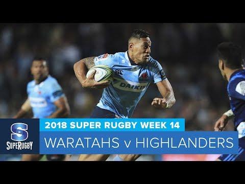 HIGHLIGHTS: 2018 Super Rugby Week 14: Waratahs v Highlanders