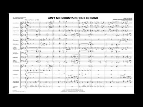 Ain't No Mountain High Enough arranged by Jay Bocook