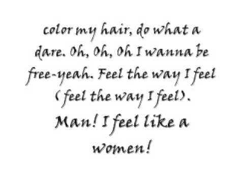 Lyrics Man I Feel Like A Woman