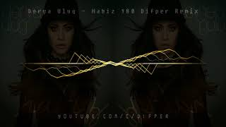 Derya Uluğ - Nabız 180 [Difper Remix]✔️