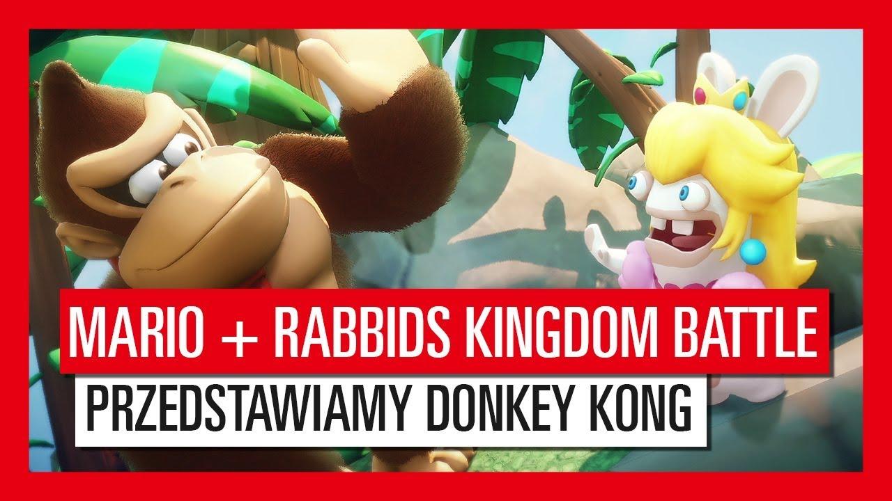 Mario + Rabbids Kingdom Battle – Przedstawiamy Donkey Kong