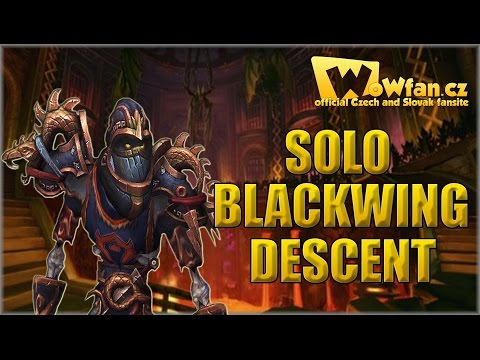 WoW - Solo Blackwing Descent CZ