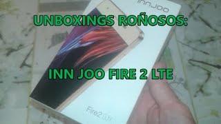 Unboxings roñosos: Smartphone INN JOO Fire 2 LTE