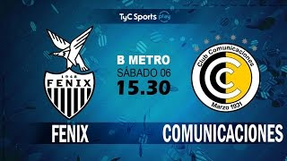 CA Fenix vs CSD Comunicaciones full match