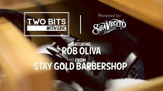 Stay Gold Barbershop- Two Bits with Eric- Suavecito Pomade