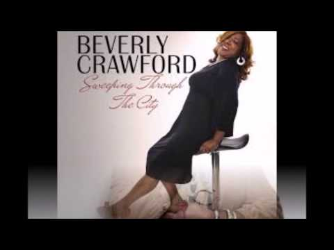 Sweeping Through The City - Beverly Crawford