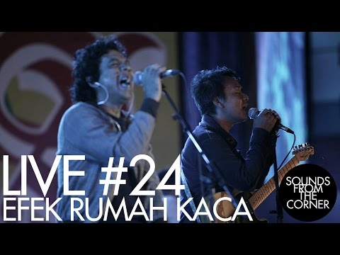 Sounds From The Corner : Live #24 Efek Rumah Kaca