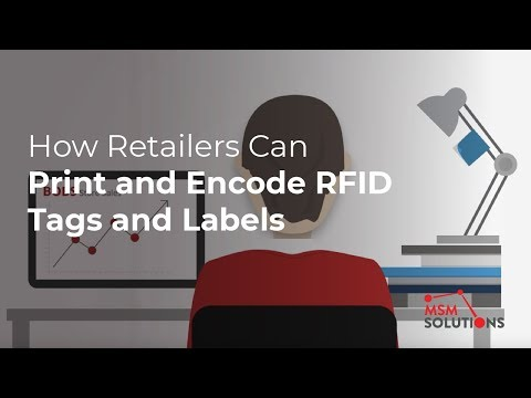 How Retailers Can Print and Encode RFID Tags and Labels
