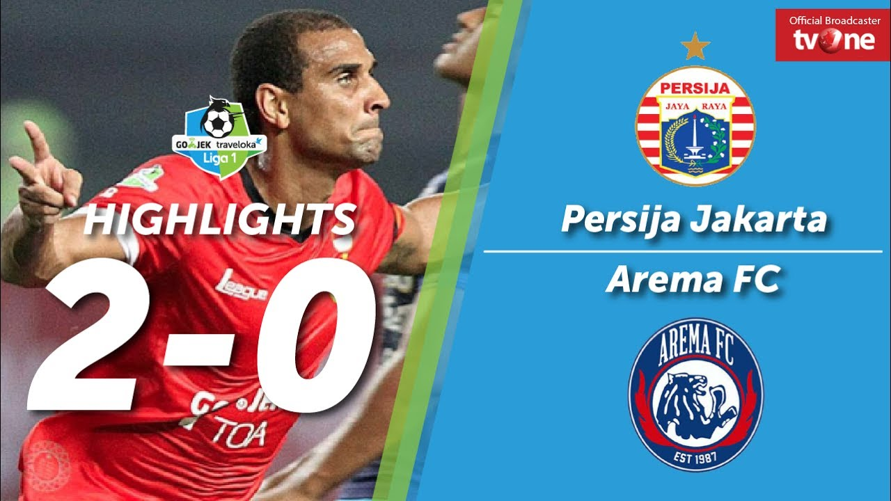 Pss Vs Persija Facebook: Persija Jakarta VS Arema FC: 2-0 All Goals & Highlights