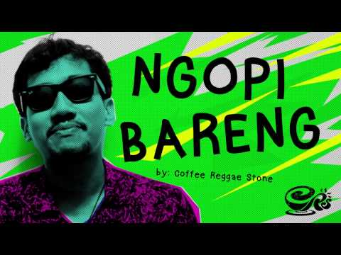 Ngopi Bareng | Official Lyric - Coffee Reggae Stone Official