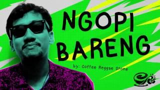Ngopi Bareng | Official Lyric - Coffee Reggae Stone Official