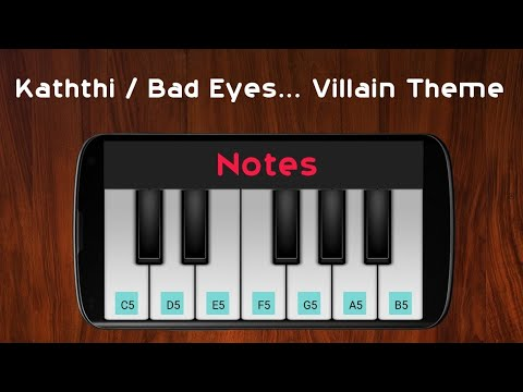 Bad Eyes... Villain Theme | Kaththi | Anirudh | Perfect Piano | Notes in Comments